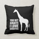 Usted apostó jirafas del amor de la jirafa I Almohadas