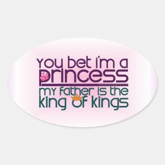 Usted apostó que soy princesa calcomanía de oval