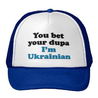 Usted apuesta su dupa que soy ucraniano gorro de camionero