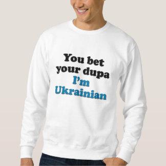 Usted apuesta su dupa que soy ucraniano suéter