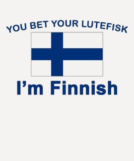 Usted apuesta su Lutefisk que soy finlandés Playeras