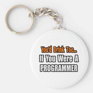 Usted bebería también… el programador llavero redondo tipo pin