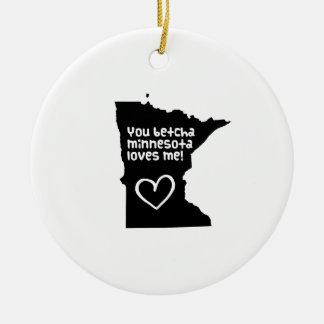 Usted Betcha Minnesota me ama Adornos