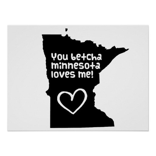 Usted Betcha Minnesota me ama Poster