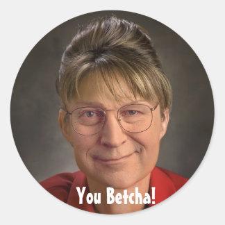 ¡Usted Betcha! Sarah Palin y Dick Cheney VP, Pegatina Redonda