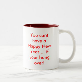 Usted bisela tiene una Feliz Año Nuevo… si su colg Taza De Café