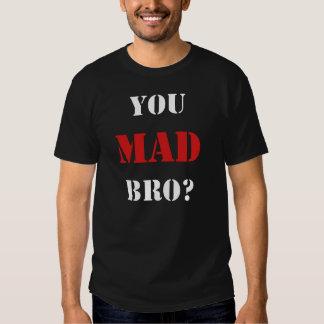 ¿Usted Bro enojado? Camiseta de la nueva edición Playera