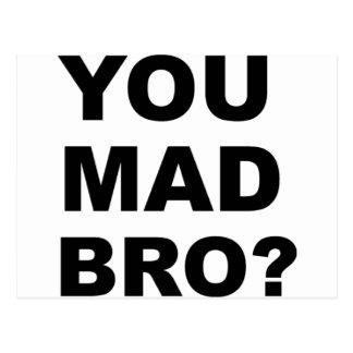 ¿Usted Bro enojado? Tarjetas Postales