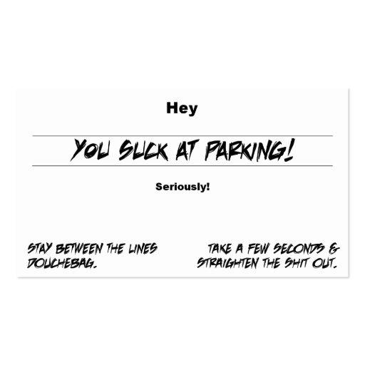 Usted chupa en el estacionamiento tarjeta personal