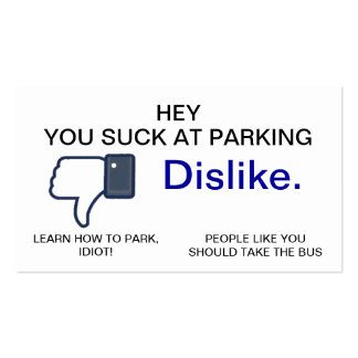 Usted chupa en el estacionamiento, tarjetas de vis