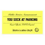 Usted chupa en las tarjetas del estacionamiento plantillas de tarjetas personales