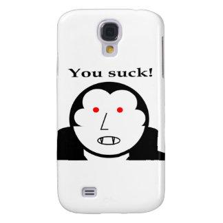 ¡Usted chupa! Funda Para Samsung Galaxy S4