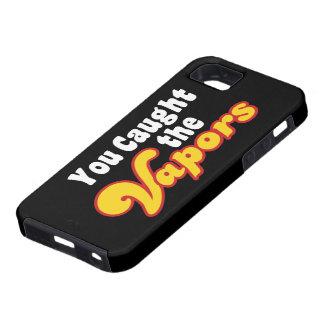 Usted cogió los vapores iPhone 5 funda