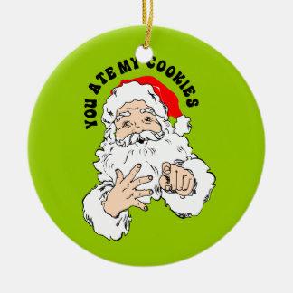 Usted comió mi galleta - Papá Noel Adorno Redondo De Cerámica