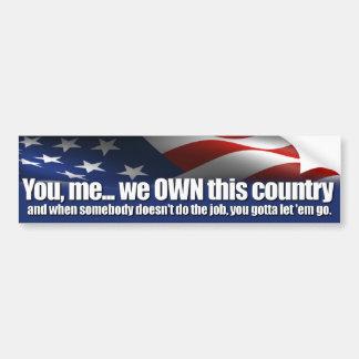 ¡Usted consiguió dejarlos ir! Obama anti Pegatina De Parachoque
