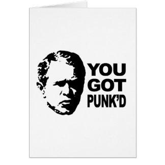 Usted consiguió el punk'd tarjeta de felicitación