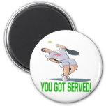 Usted consiguió servido iman
