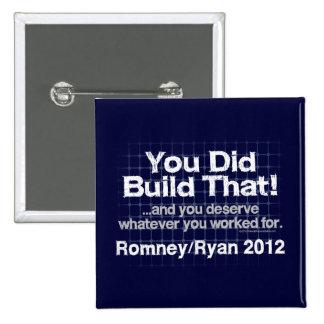 Usted construyó eso, Romney/Ryan Anti-Obama Pin Cuadrado