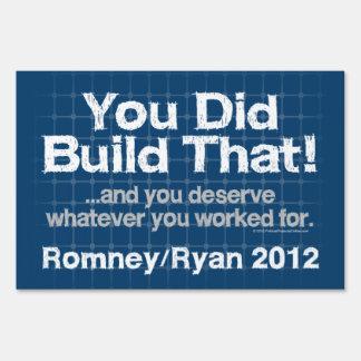 Usted construyó eso, Romney/Ryan Anti-Obama Señales