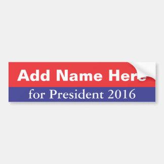 Usted corre para el presidente en 2016 pegatina para auto
