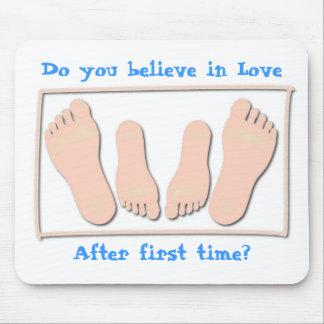 ¿Usted cree en amor, después de la primera vez? Alfombrilla De Raton