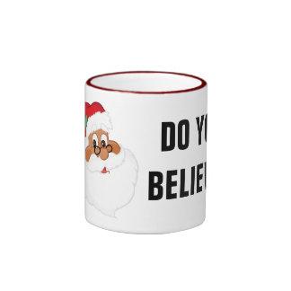 ¿Usted cree en Papá Noel negro? Taza