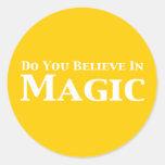 Usted cree en regalos mágicos pegatina redonda