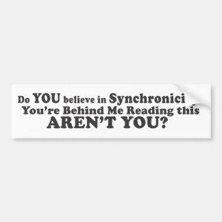 ¿Usted cree en Synchronicity? - Pegatina para el p Pegatina De Parachoque