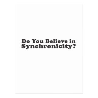 ¿Usted cree en Synchronicity? Postal