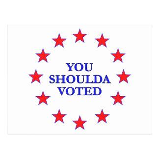 Usted debe haber votado tarjeta postal
