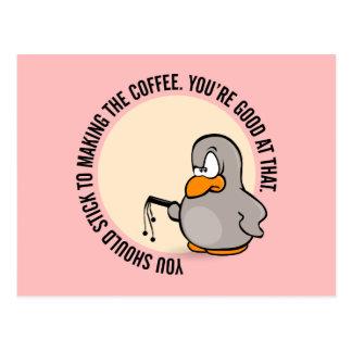 Usted debe pegarse apenas a hacer el café postal