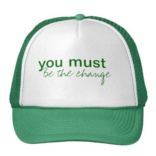 usted debe ser el gorra del camionero del cambio
