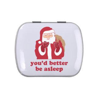 Usted debe ser Santa dormido Latas De Dulces