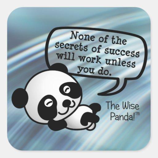 Usted debe trabajar difícilmente para el éxito pegatina cuadrada
