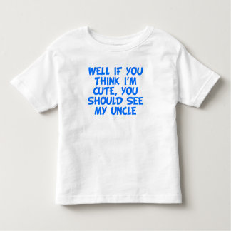 Usted debe ver a mi tío playera de bebé