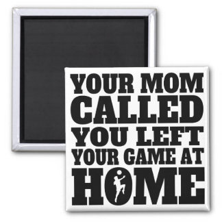 Usted dejó su fútbol del juego en casa imán cuadrado