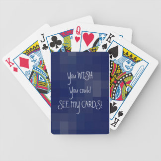 ¡Usted desea que usted podría ver mis tarjetas! Baraja De Cartas