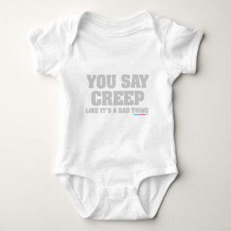 Usted dice arrastramiento como su una mala cosa body para bebé