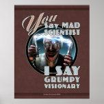 USTED dice el poster enojado del científico… (16x2