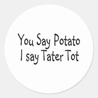 Usted dice la patata que digo al bebé de la patata pegatina redonda
