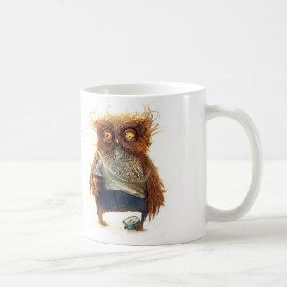 Usted dice la taza del búho de la mañana .....