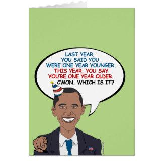 Usted dice que usted es un año más viejo tarjeta de felicitación