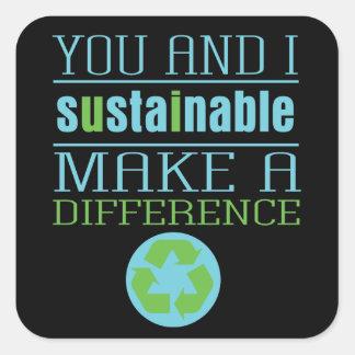 Usted e I sostenibles Calcomanías Cuadradas