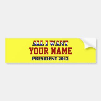 Usted elige al presidente - etiqueta conocida de pegatina para auto