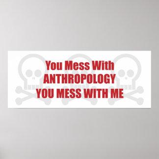 Usted ensucia con antropología que usted ensucia c poster