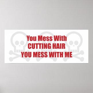 Usted ensucia con el pelo del corte que usted ensu póster