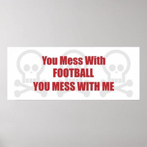 Usted ensucia con fútbol que usted ensucia conmigo poster