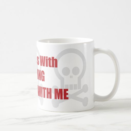 Usted ensucia con la escritura le de lío conmigo tazas de café