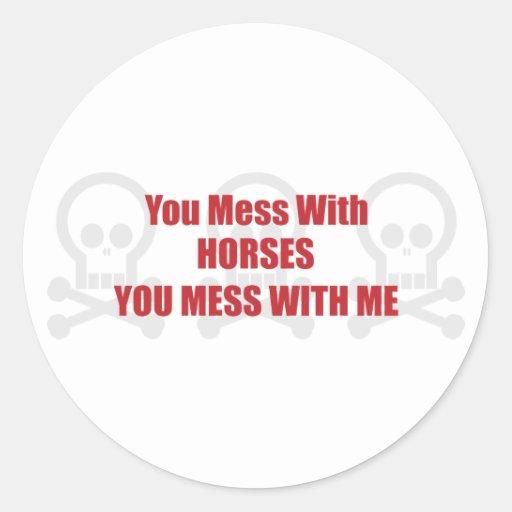 Usted ensucia con los caballos que usted ensucia c etiqueta