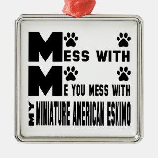 Usted ensucia con mi esquimal americano miniatura adorno navideño cuadrado de metal